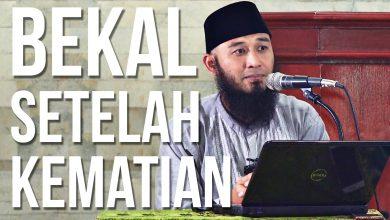 Photo of Video: Bekal Setelah Kematian – Ustadz Rizal Yuliar Putrananda Lc