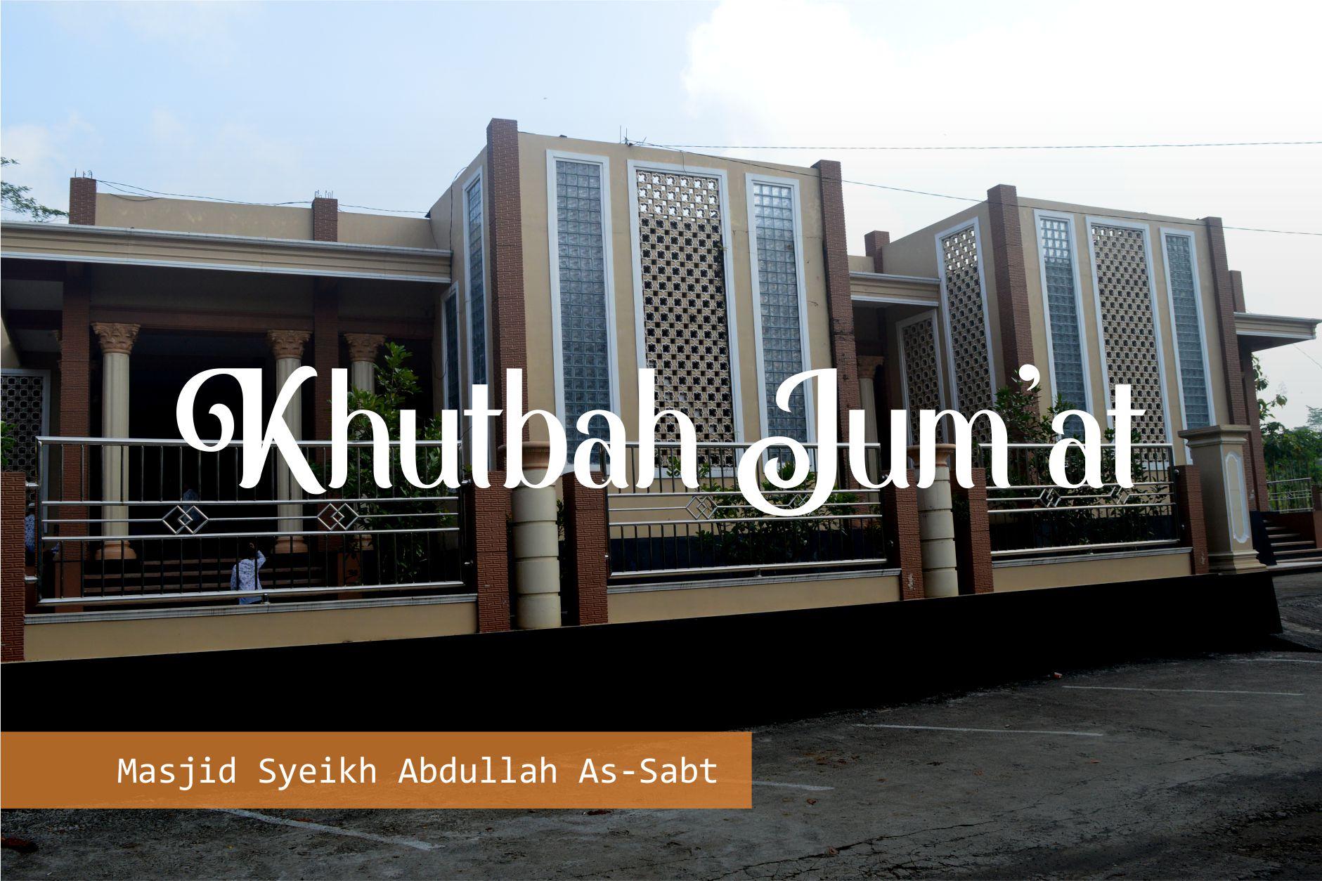 Khutbah Jum'at: Tafsir Surat Al-Ghasyiyah – Ustadz Fathurrahman
