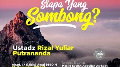 "Photo of Rekaman Kajian Bulanan ""Siapa Yang Sombong?"" – Ustadz Rizal Yuliar Putrananda, Lc"