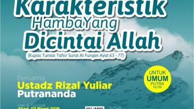 Photo of Karakteristik Hamba Yang Dicintai Allah – Ustadz Rizal Yuliar Putrananda