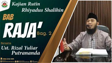 Photo of Sifat Raja' (Harap) Kepada Allah Ta'ala Bag. 2