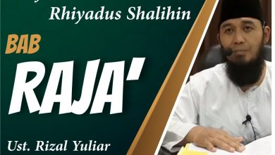Photo of Sifat Raja' (Harap) Kepada Allah Ta'ala