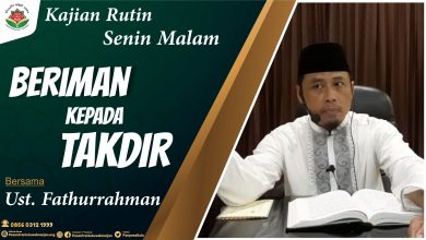 Photo of Beriman Kepada Takdir Allah – Ustadz Fathurrahman