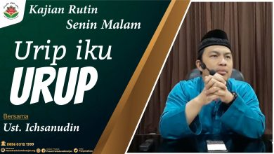 Photo of Urip Iku Urup (Hidup itu betmanfaat untuk orang lain) – Ust. Ichsanudin