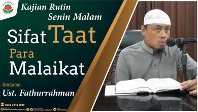 Photo of Sifat Taat Para Malaikat – Ustadz Fathurrahman