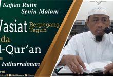 Photo of Wasiat Berpegang Teguh Pada Al-Qur'an – Ustadz Fathurrahman