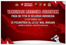 Photo of Vaksinasi Meredeka Serentak 96 Titik di Indonesia